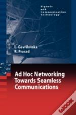 Ad-Hoc Networking Towards Seamless Communications