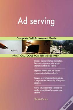 Wook.pt - Ad Serving Complete Self-Assessment Guide