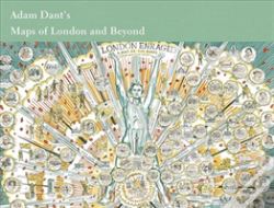 Wook.pt - Adam Dant'S Maps Of London And Beyond