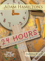 Adam Hamilton'S 24 Hours That Changed The World For Children Aged 4-8