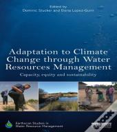 Adaptation To Climate Change Through Water Resources Management