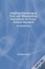 Adapting Psychological Tests And Measurement Instruments For Cross-Cultural Research