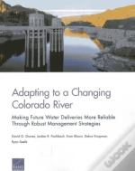 Adapting To Changing Colorado River