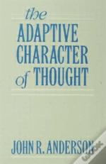 Adaptive Character Of Thought