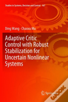 Adaptive Critic Control With Robust Stabilization For Uncertain Nonlinear Systems