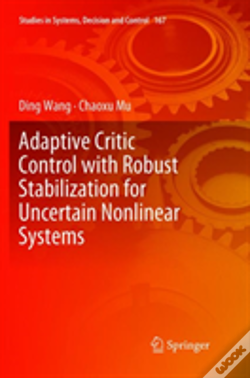 Wook.pt - Adaptive Critic Control With Robust Stabilization For Uncertain Nonlinear Systems