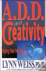 A.D.D. And Creativity