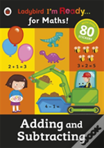 Adding And Subtracting: Ladybird I'M Ready For Maths Sticker Workbook