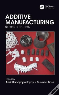 Wook.pt - Additive Manufacturing, Second Edition