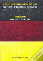 Adenauer'S Germany And The Nazi Past