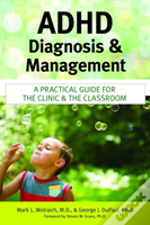 Adhd Diagnosis And Management