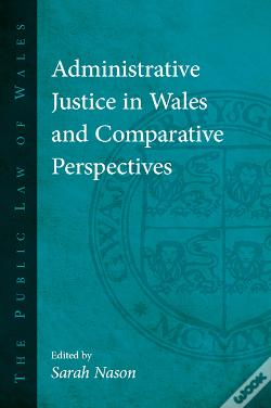Wook.pt - Administrative Justice In Wales And Comparative Perspectives