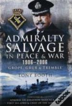 Admiralty Salvage In Peace & War 1906200