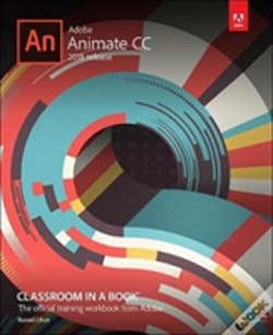 Wook.pt - Adobe Animate Cc Classroom In A Book (2018 Release)