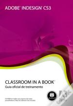 Adobe InDesign CS3 - Classroom in a book