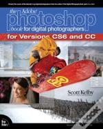 Adobe Photoshop Book For Digital Photographers (Covers Photoshop Cs6 And Photoshop Cc)