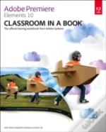 Adobe Premiere Elements 10 Classroom In A Book