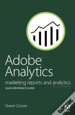 Adobe Sitecatalyst 15 Quick-Reference Guide