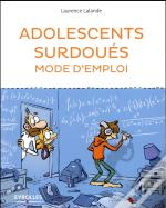 Adolescents Surdoues Mode D'Emploi