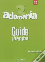 Adomania 3  : Guide Pedagogique