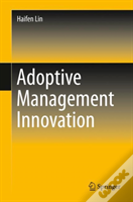 Adoptive Management Innovation