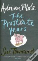 Adrian Mole: The Prostate Years