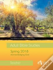 Adult Bible Studies Spring 2018 Teacher - Pdf Download