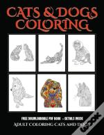 Adult Coloring Cats And Dogs