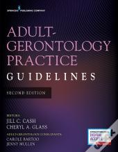 Adult-Gerontology Practice Guidelines, Second Edition