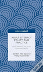 Adult Literacy Policy And Practice