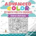 Advanced Color By Math For 5th Graders | Children'S Math Books