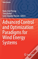Advanced Control And Optimization Paradigms For Wind Energy Systems