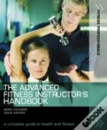Advanced Fitness Instructor'S Handbook