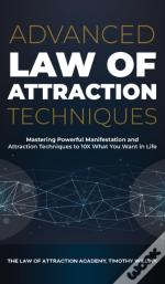 Advanced Law Of Attraction Techniques