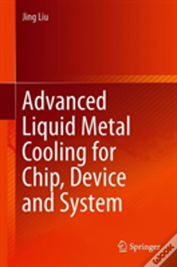 Wook.pt - Advanced Liquid Metal Cooling For Chip, Device And System