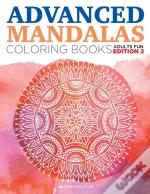 Advanced Mandalas Coloring Books | Adults Fun Edition 2