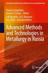 Advanced Methods And Technologies In Metallurgy In Russia