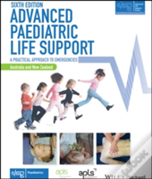 Advanced Paediatric Life Support - The Practical Approach