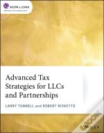 Advanced Tax Strategies For Llcs And Partnerships