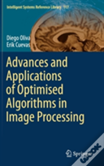 Advances And Applications Of Optimised Algorithms In Image Processing