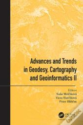Advances And Trends In Geodesy, Cartography And Geoinformatics Ii