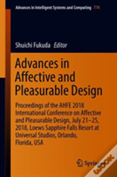 Advances In Affective And Pleasurable Designadvances In Usability, User Experience And Assistive Technology