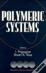 Advances In Chemical Physicspolymeric Systems