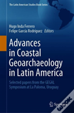 Advances In Coastal Geoarchaeology In Latin America