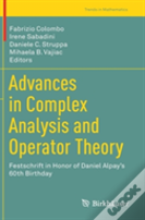 Advances In Complex Analysis And Operator Theory