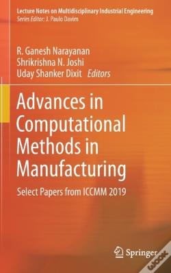 Wook.pt - Advances In Computational Methods In Manufacturing
