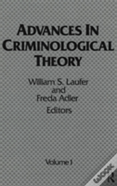 Advances In Criminological Theory