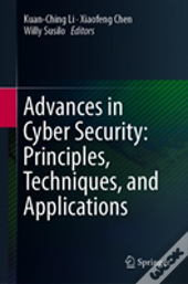 Advances In Cyber Security: Principle, Techniques, And Applications