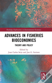 Advances In Fisheries Bioeconomics
