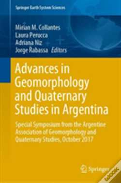 Wook.pt - Advances In Geomorphology And Quaternary Studies In Argentina